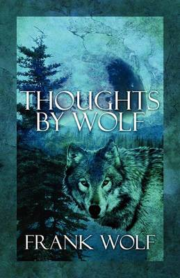 Thoughts by Wolf