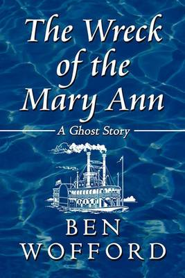 The Wreck of the Mary Ann: A Ghost Story