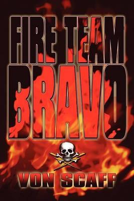 Fire Team Bravo