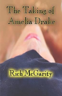 The Taking of Amelia Drake