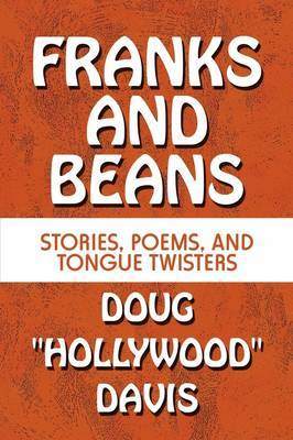 Franks and Beans: Stories, Poems, and Tongue Twisters