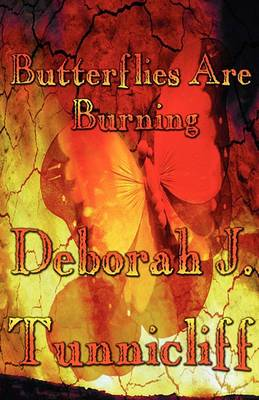 Butterflies Are Burning