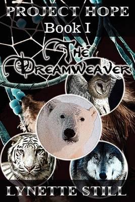 Project Hope: Book I - The Dreamweaver