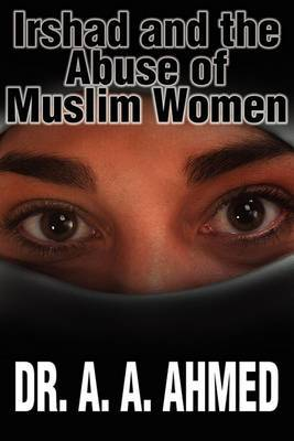 Irshad and the Abuse of Muslim Women