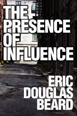The Presence of Influence