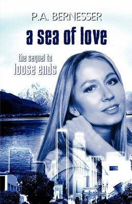 A Sea of Love: The Sequel to Loose Ends