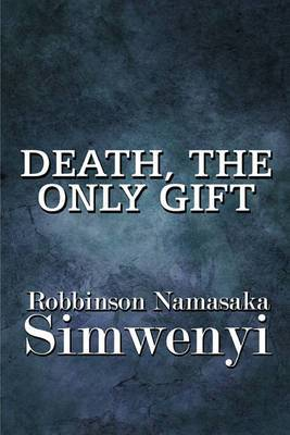 Death, the Only Gift