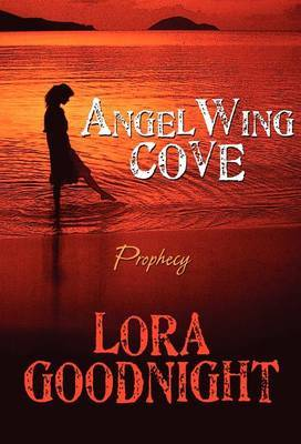 Angelwing Cove: Prophecy