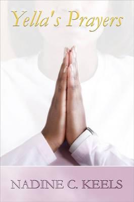Yella's Prayers