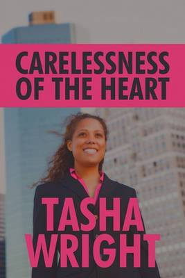 Carelessness of the Heart