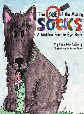 Matilda Private Eye: The Case of the Missing Socks