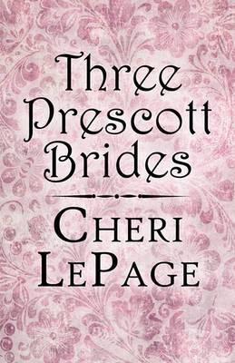 Three Prescott Brides