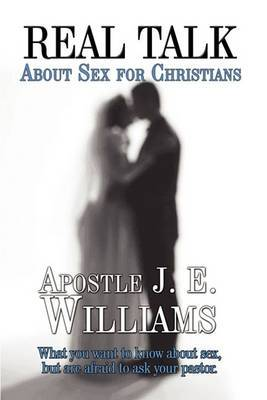 Real Talk about Sex for Christians