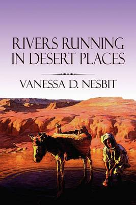 Rivers Running in Desert Places