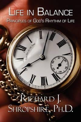 Life in Balance: Principles of God's Rhythm of Life