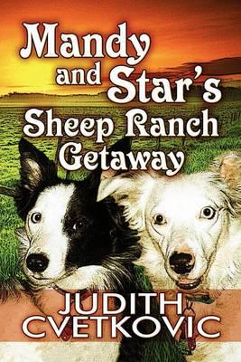 Mandy and Star's Sheep Ranch Getaway