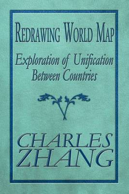 Redrawing World Map: Exploration of Unification Between Countries