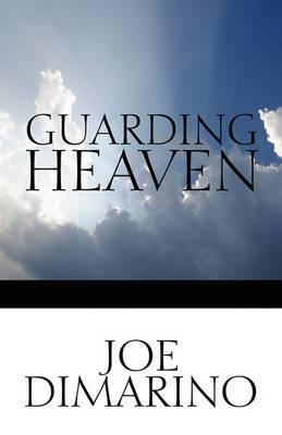 Guarding Heaven