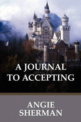 A Journal to Accepting