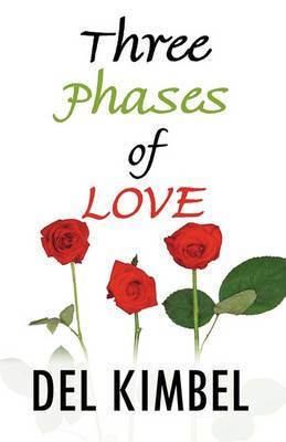 Three Phases of Love: In Poetry