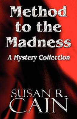 Method to the Madness: A Mystery Collection