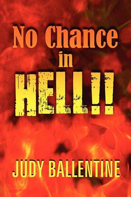 No Chance in Hell!!