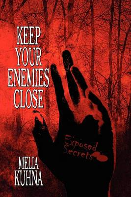 Keep Your Enemies Close
