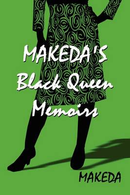 Makeda's Black Queen Memoirs