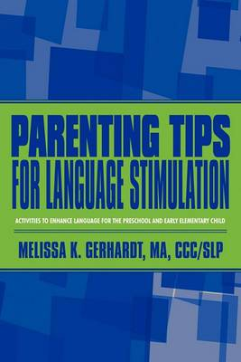 Parenting Tips for Language Stimulation