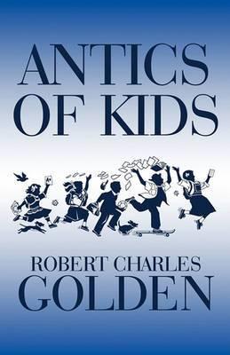Antics of Kids