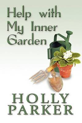 Help with My Inner Garden