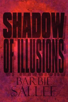 Shadow of Illusions