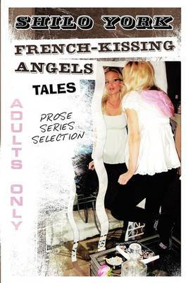 French-Kissing Angels: Tales