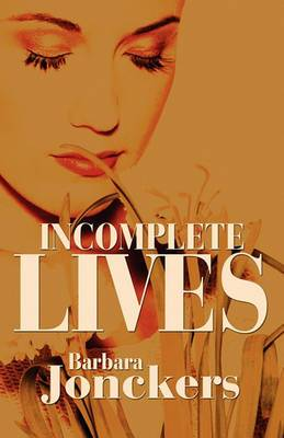 Incomplete Lives