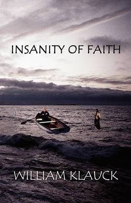 Insanity of Faith