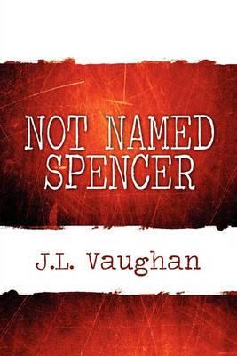 Not Named Spencer