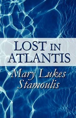 Lost in Atlantis