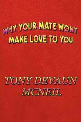 Why Your Mate Won't Make Love to You