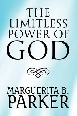 The Limitless Power of God