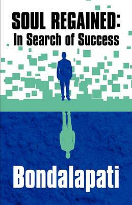 Soul Regained: In Search of Success