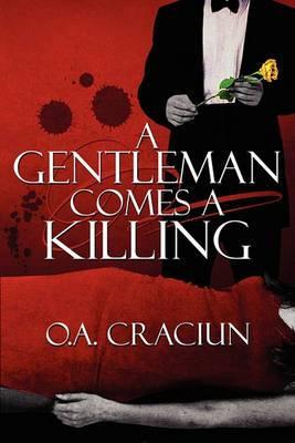 A Gentleman Comes a Killing