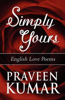 Simply Yours: English Love Poems