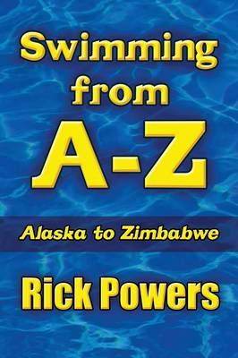 Swimming from A-Z: Alaska to Zimbabwe