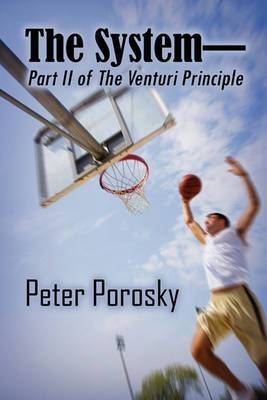 The System-Part II of the Venturi Principle