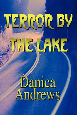 Terror by the Lake