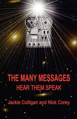 The Many Messages: Hear Them Speak