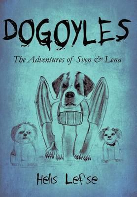 Dogoyles: The Adventures of Sven & Lena