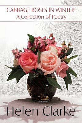 Cabbage Roses in Winter