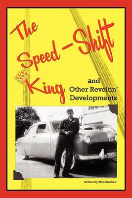 The Speed-Shift King and Other Revoltin' Developments