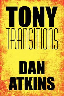 Tony Transitions